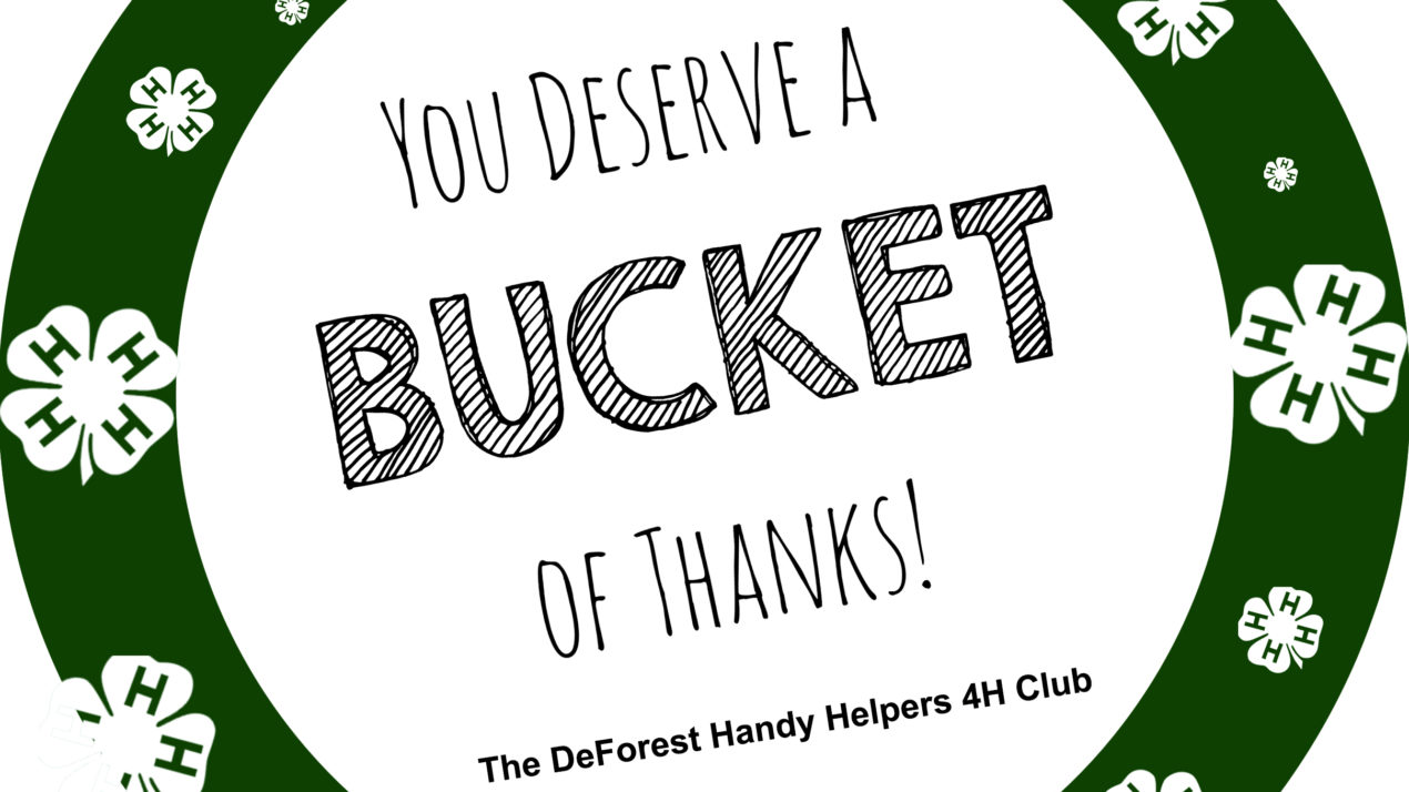 "DeForest 4-H Club Delivers ""Buckets of Thanks"" to Local Farmers"